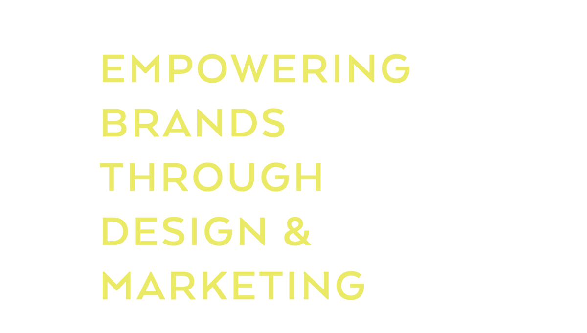 Empowering brands through design and marketing